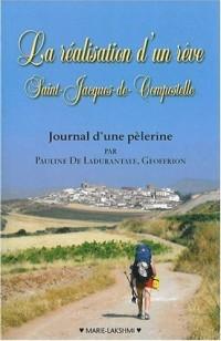 La réalisation d'un rêve - Saint-Jacques-de-Compostelle