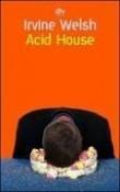 Acid House.