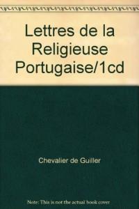 Lettres de la Religieuse Portugaise/1cd