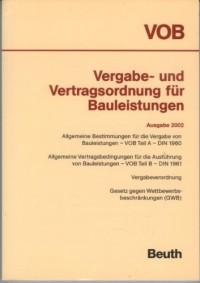 Vergabe- und Vertragsordnung für Bauleistungen ( VOB) 2002. Zusatzband.