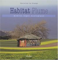L'Habitat plume : Mobile, léger, écologique