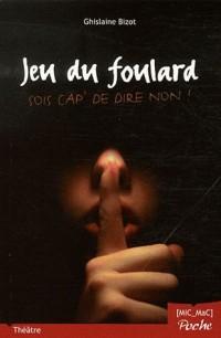 Foulard  Sois Cap de Dire Non !