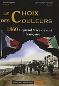 Le Choix des Couleurs - 1860 : Quand Nice devint française