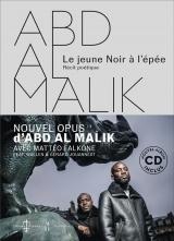 Abd Al Malik - le Jeune Noir a l'Epee - Livre-Disque