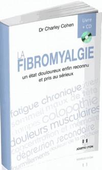 La fibromyalgie : Un état douloureux enfin reconnu et pris au sérieux