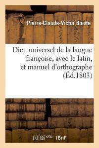 Dict  avec le Latin  et Orthographe  ed 1803