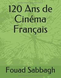 120 Ans de Cinéma Français