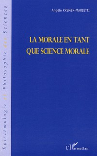 La morale en tant que science morale