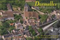 Dormelles - Hier et Aujourd'Hui