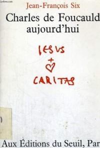 Charles de Foucauld aujourd'hui