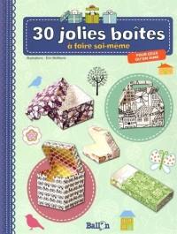 30 jolies boîtes pour ceux qu'on aime