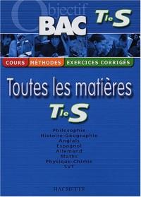 Objectif Bac - Toutes les matières : Terminale S (Cours, méthodes, exercices corrigés)