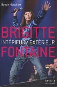 Brigitte Fontaine : Intérieur/extérieur