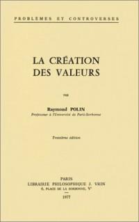 La Création des valeurs