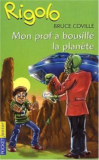 Rigolo, tome 22 : Mon prof a bousillé la planète