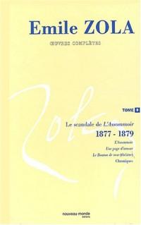 Oeuvres complètes : Tome 8, Le scandale de l'Assommoir (1877-1879))
