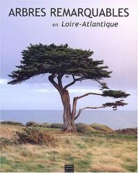 Arbres remarquables en Loire-Atlantique
