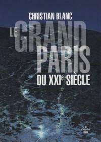 Le grand Paris du XXIe siècle
