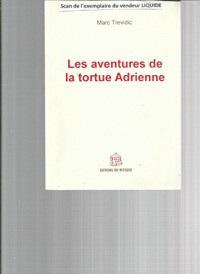 Les aventures de la tortue Adrienne