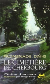 Promenade dans le cimetière de Cherbourg