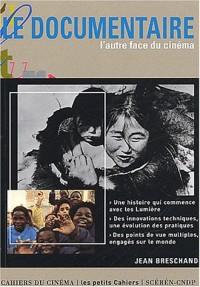 Le Documentaire : L'Autre face du cinéma