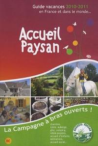 Accueil Paysan : Guide vacances 2010-2011, en France et dans le monde