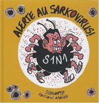 Alerte au sarkovirus