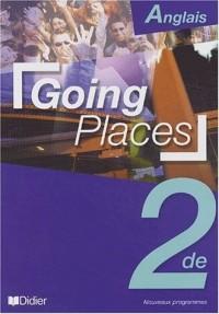 Going Places : Anglais 2nde (livre de l'élève)
