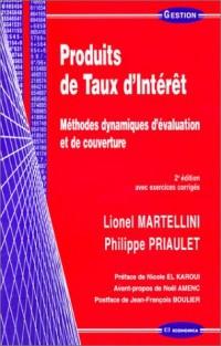 Produits de Taux d'Intérêt : Méthodes dynamiques d'évaluation et de couverture (avec exercices corrigés)