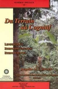 Du Terrian Au Cognitif: Linguistique, Ethnolinguistique, Ethnosciences. À Jacqueline M.c. Thomas Nsp30