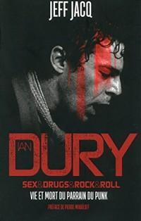 Ian Dury : Sex & Drugs & Rock & Roll