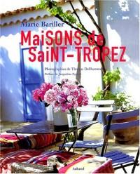 Maisons de Saint-Tropez