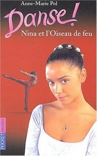 Danse !, Tome 32 : Nina et l'oiseau de feu
