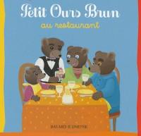 Petit Ours Brun au restaurant
