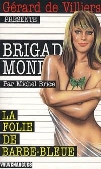 Brigade Mondaine N 59 la Folie de Barbe Bleue