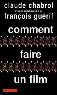 Comment faire un film