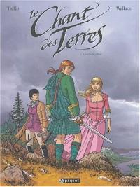 Le Chant des terres, tome 2 : Glenscone