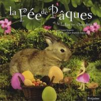 La Fée de Pâques et le lutin aux chocolats