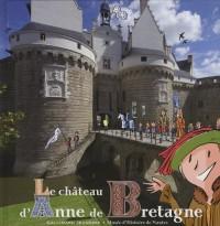 Le château d'Anne de Bretagne