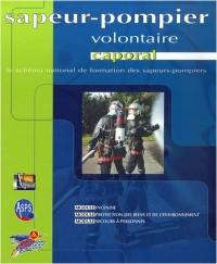 Sapeur-pompier volontaire caporal : Le schéma national de formation des sapeurs-pompiers