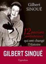 12 passions amoureuses qui ont changé l'Histoire