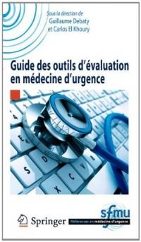 Guide des outils d'évaluation en médecine d'urgence