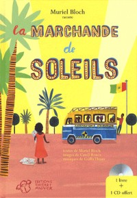 La marchande de soleils (1CD audio)