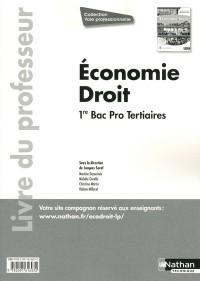 Economie Droit Première Bac Pro (Voie Professionnelle) Manuel Professeur 2011