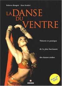 La danse du ventre : Théorie et pratique de la plus fascinante des danses arabes (1DVD)