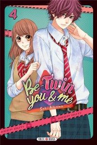 Be-Twin you & me T04