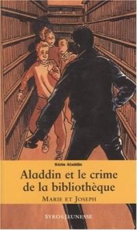Aladdin et le crime de la bibliothèque