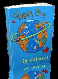 Francky boy : Boy, c'est la vie !