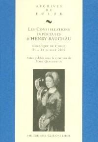 Constellations Imperieuses d Henry Bauchau