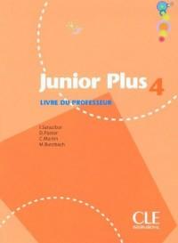 Junior Plus 4 : Livre du professeur